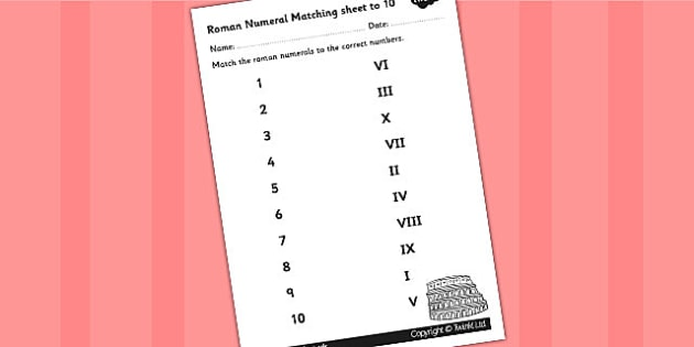 Roman Numerals and Number to 10 Matching Worksheet - romans