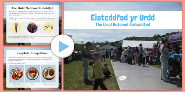 Eisteddfod yr Urdd Presentation -  eisteddfod, welsh, wales, cymru, festival, celebration, event, music, literature
