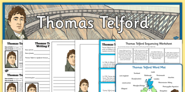 Scottish Significant Individuals Thomas Telford Resource Pack - engineer, bridges, roads, canals, construction, significant individual