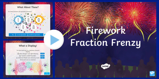 Year 4 Firework Fraction Frenzy PowerPoint