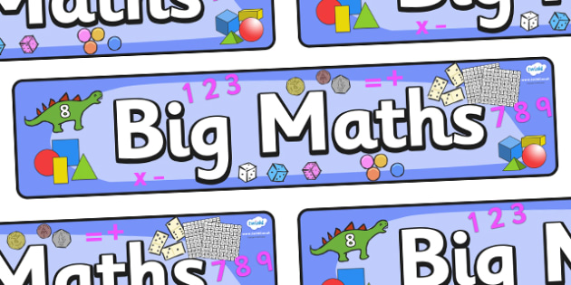 Big Maths Banner - banner, display,  Counting, Numeracy, Maths, Math