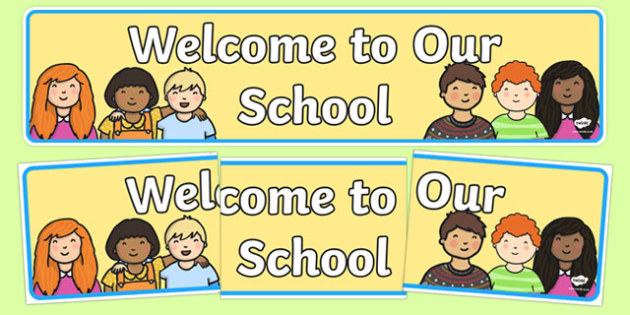 Welcome to Our School Display Banner - welcome display, banner