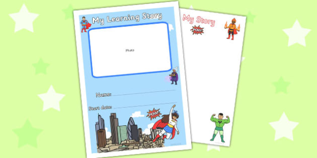 EYFS My Learning Story Front Cover Superhero Themed - learning story, cover