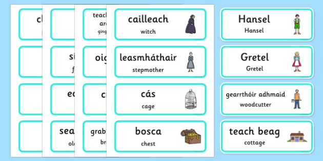 Hansel and Gretel Word Cards Gaeilge Translation - gaeilge, Hansel and Gretel, Brothers Grimm, witch, Hansel, Gretel, gingerbread house, fairytale, traditional tale, woodcutter, forest, story, story sequencing, story resources, Word cards, Word Card,