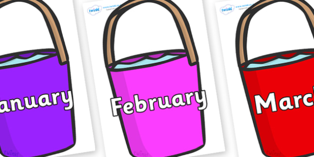 Months of the Year on Bucket - Months of the Year, Months poster, Months display, display, poster, frieze, Months, month, January, February, March, April, May, June, July, August, September