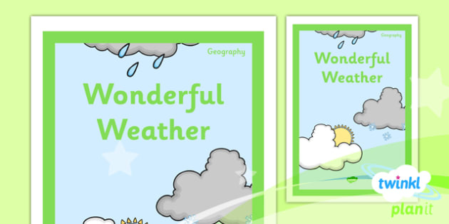 PlanIt - Geography Year 1 - Wonderful Weather Unit Book Cover - planit, book cover, year 1, geography, wonderful weather