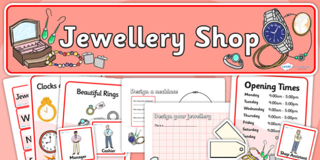 Jewellery Shop Role Play Pack - jewellery shop, role play, role play pack, jewellery shop role play, jewellery shop pack, resource pack, pack of resources