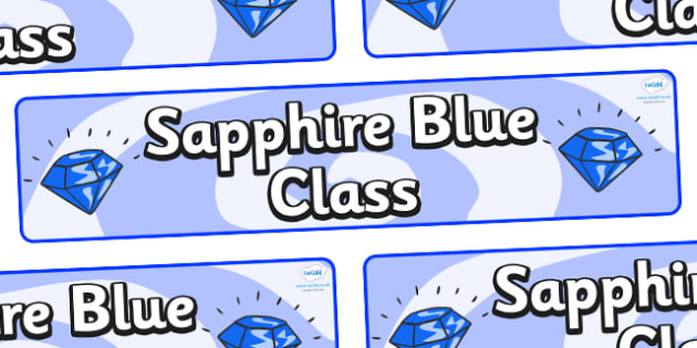 Sapphire Blue Themed Classroom Display Banner - Themed banner, banner, display banner, Classroom labels, Area labels, Poster, Display, Areas