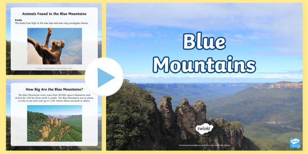 The Blue Mountains PowerPoint - Australia, Significant Places, Mountains, Australian Animals, the Blue Mountains, Aboriginal,Austral