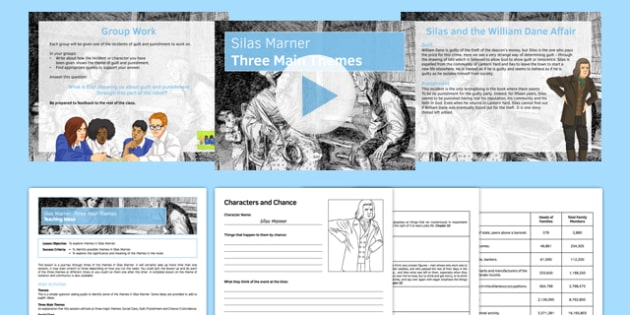 Silas Marner: Three Main Themes  Lesson Pack