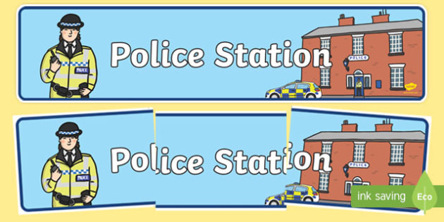 Police Station Display Banner - Police Station Role Play, police, policeman, police station resources, policewoman, police car, police van, handcuffs, criminal, people who help us, role play, display, poster, banner, display