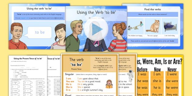The Verb 'to be' Lesson Pack - to be, present tense, past tense, am is, are, was, were, verb inflections, verb, grammar, year 3, year 4