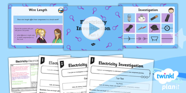 PlanIt - Science Year 6 - Electricity Lesson 4: Electricity Investigation Part 1 Lesson Pack - investigation, planning, bulbs, buzzers, enquiry