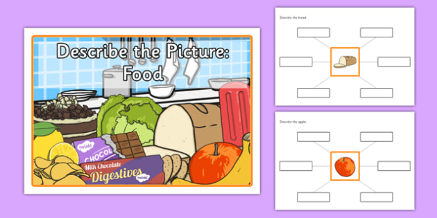 Describe the Picture: Food - describe, picture, food, sen, label