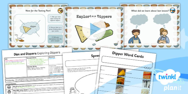 D&T: Dips and Dippers: Exploring Dippers KS1 Lesson Pack 2