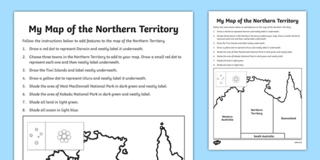 My Map of the Northern Territory Activity Sheet - australia, Geography, map, mapping, Northern Territory, Darwin, shading, labelling, states, territories, Australia, worksheet