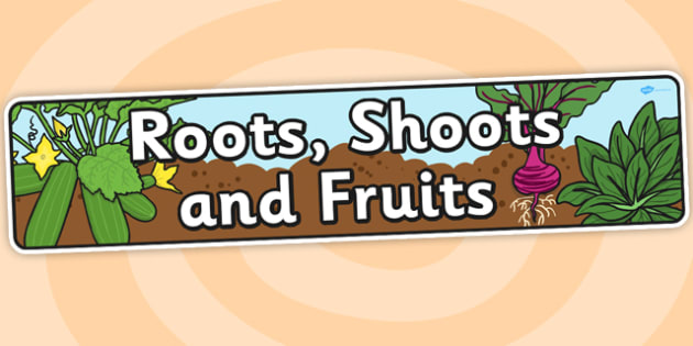 Roots Shoots And Fruits Topic Display Banner - header, ipc