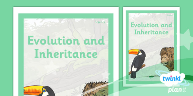Science: Evolution and Inheritance Year 6 Unit Book Cover