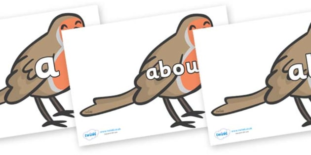 100 High Frequency Words on Robins - High frequency words, hfw, DfES Letters and Sounds, Letters and Sounds, display words