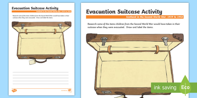 Scotland in the Second World War My Evacuation Suitcase Activity Sheet-Scottish - Scotland in World War II, evacuation,WW2, Second World War, History, Curriculum, excellence, ,Scotti