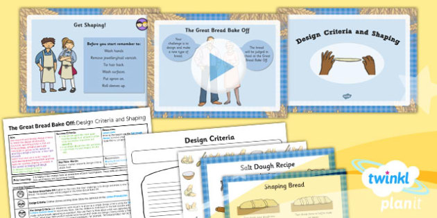 D&T: The Great Bread Bake Off: Design Criteria and Shaping LKS2 Lesson Pack 3