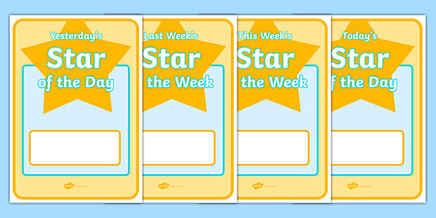 Star of the Day & Week Display Posters - Star of the day, certificate, foundation, good behaviour award, behaviour management, behaviour reward