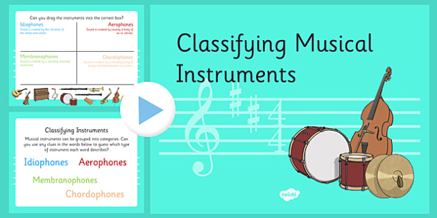 Classifying Musical Instruments PowerPoint - classifying, musical, instruments, powerpoint
