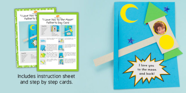 I Love You to the Moon and Back Father's Day Card Craft Instructions