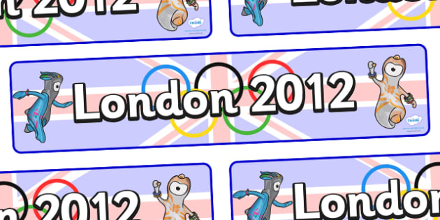 The Olympics London 2012 Display Banner - Olympics, Olympic Games, sports, Olympic, London, 2012, display, banner, poster, sign, Olympic torch, flag, countries, medal, Olympic Rings, mascots, flame, compete, tennis, athlete, swimming, race,