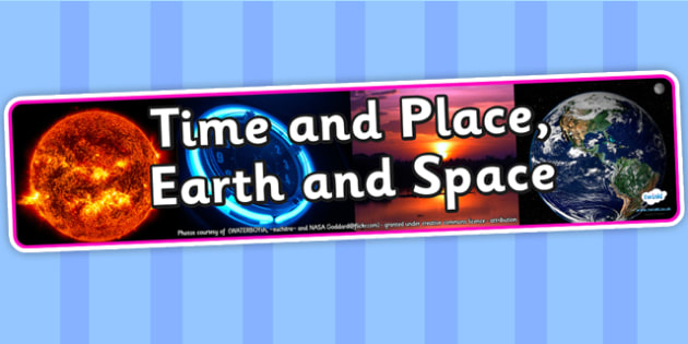 Time and Place Earth and Space Photo Display Banner - time and space, IPC display banner, IPC, time and space display banner, IPC display