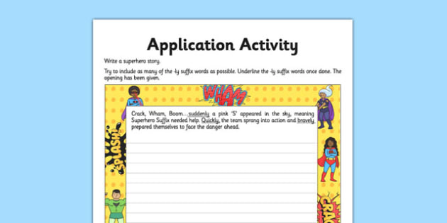 Suffix -ly Application Activity Sheet - GPS, spelling, punctuation, grammar, root, worksheet