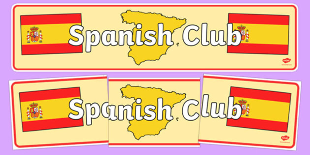 Spanish Club Display Banner - spanish club, display banner, spanish club display banner, club banners, language banner, language club