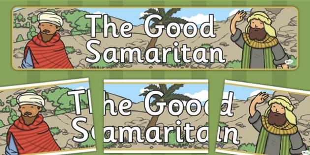 The Good Samaritan Display Banner - the good samaritan, samaritan, help, helping, display, banner, poster, sign, jewish, thieves, bible story, Jesus, priest, Levite, kind, good samartian