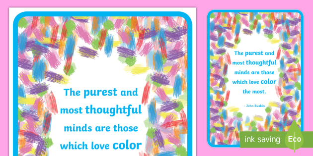 Colorful Crayon Inspirational Quote by Ruskin Display Poster - classroom, display, class, color, colour, crayon, pencil, rainbow, wax, coloring, colouring, motivat