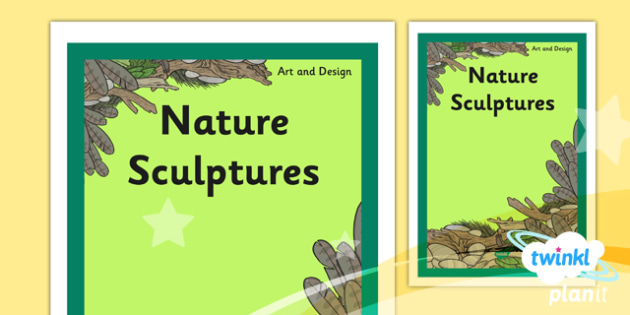 Art: Nature Sculptures KS1 Unit Book Cover