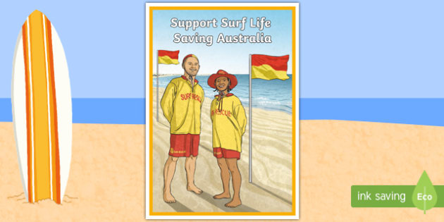 Support Surf Life Saving Persuasive Display Poster - Surf Life Saving Australia, life saver, life guard, surf, surfing, beach, safety, beach safety, pers