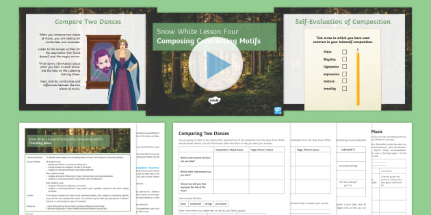 Snow White 4: Composing Contrasting Motifs Lesson Pack - Snow White, Composition, rhythm, pitch, tempo, timbre,