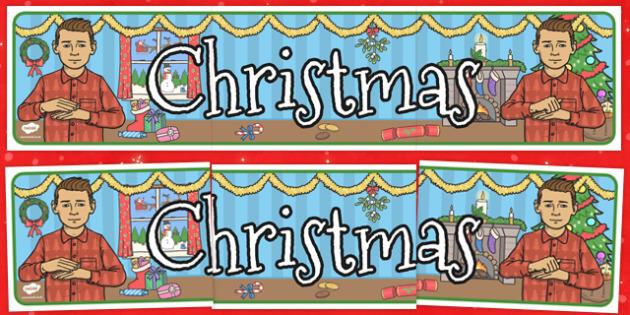 British Sign Language Christmas Display Banner - display, banner