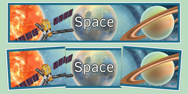 Space Display Banner - space, display banner, display, banner, physics, ks3