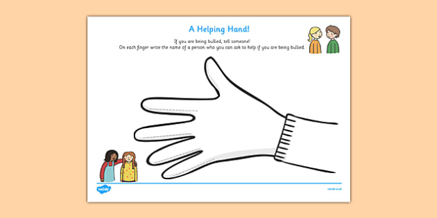 Helping Hand Bullying Activity Sheet - helping hand bullying, worksheet, bullying, bully, help, tell someone, person who can help, helpful, teacher, what to do