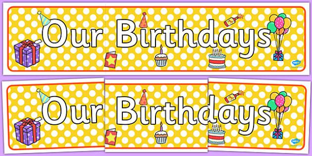 Editable Birthday Display Set (Cakes) - Birthday set, birthday display, banner, birthday, birthday poster, birthday display, months of the year, cake, balloons, happy birthday