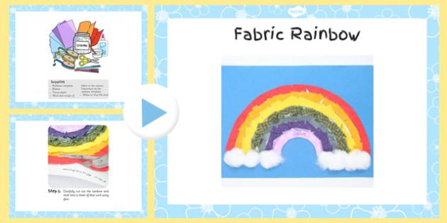 Fabric Rainbow Craft Instructions PowerPoint - craft, powerpoint, rainbow, instructions, fabric