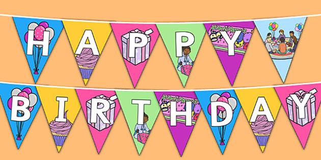Happy Birthday Display Bunting - bunting, decorations, display, display bunting, happy birthday, happy birthday bunting, birthday bunting, birthday display bunting, classroom decorations, for decorating your classroom