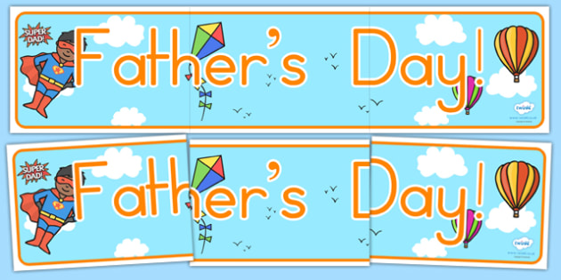 Fathers Day Display Banner - father, dad, daddy, header, display