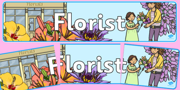 Florist Role Play Display Banner - Florist Role Play, florist, flower shop, flowers, bouquet, flower decorations, till, money, gifts, role play, display, poster