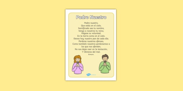 Padre Nuestro The Lord's Prayer Display Posters Spanish - spanish, Church, Christian, Lord's prayer, prayer, God Jesus, display banner, sign, posters, minister, Vicar, bible, bells, organ, Sunday, cross
