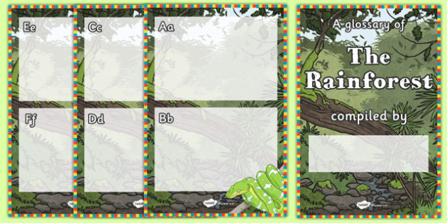 Rainforest Glossary Writing Template Booklet - rainforest, jungle, geography, writing template, templates, booklet, notepad, forest, trees, snake, tiger, monkey, river, plants, green, amazon, insects, animals, acacia tree, tree fern, exotic, sloth, t
