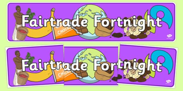 Fairtrade Fortnight Display Banner - fairtrade, fair trade, trade