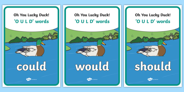 Oh You Lucky Ducks OULD Words Display Posters - Oh you lucky ducks, ould words, OULD, words, display, poster, sign, could, would, should