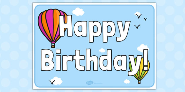 Hot Air Balloon Birthday Sign - hot air balloon, birthday, sign, display